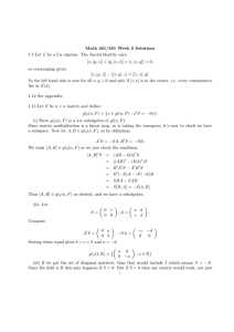 Math 461/561 Week 2 Solutions 1.7 Let L be a Lie algebra. The
