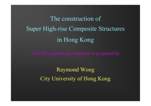 The construction of Super High-rise Composite Structures in Hong