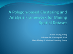 A Polygon-based Clustering and Analysis Framework for Mining