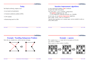 Today Iterative improvement algorithms Example: Travelling