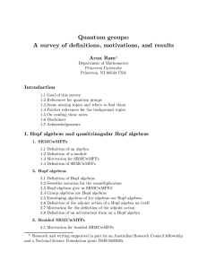 Quantum groups: A survey of de nitions, motivations, and results