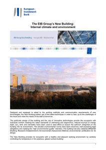 The EIB Group`s New Building: Internal climate and environment