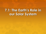 7.1: The Earth`s Role in our Solar System Science Starter