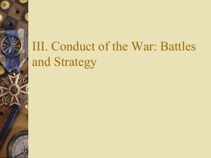 III. Conduct of the War: Battles and Strategy