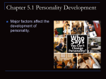 Chapter 5.1 Personality Development