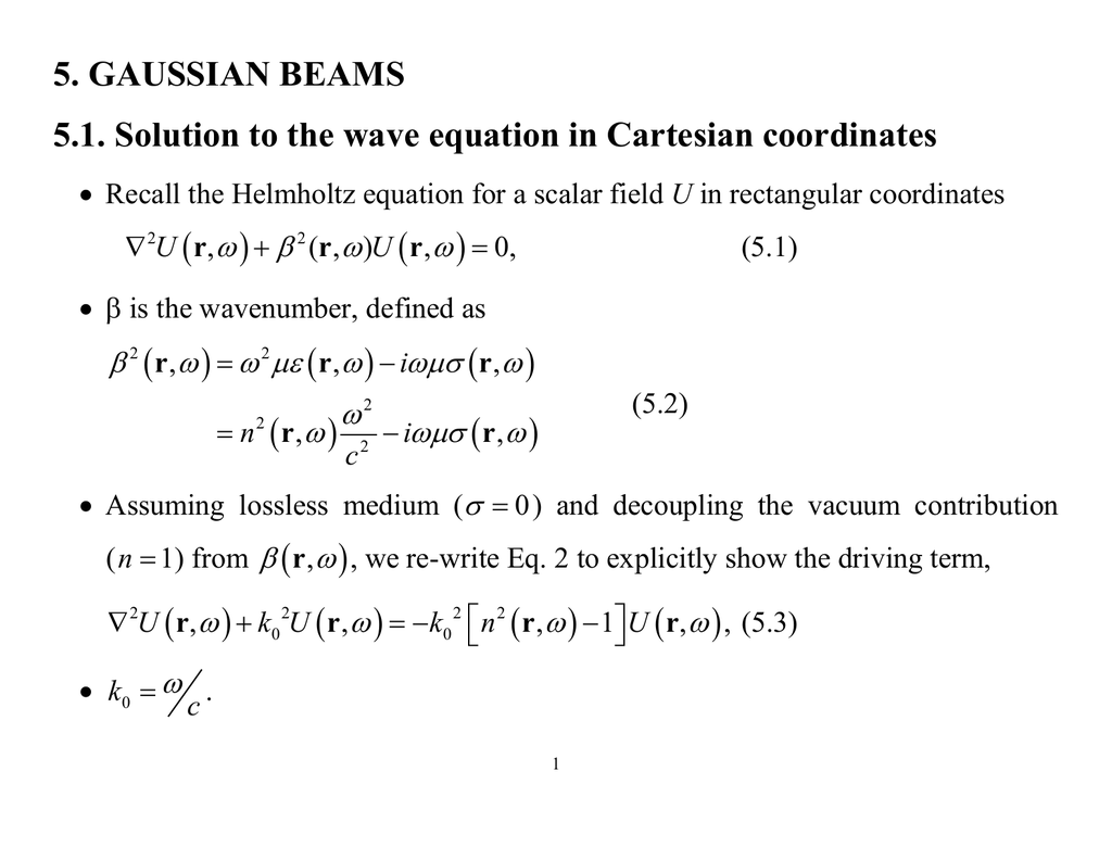 5  GAUSSIAN BEAMS 5 1  Solution to the wave equation in