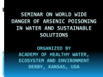 Seminar On World Wide Danger of Arsenic Poisoning in Water and