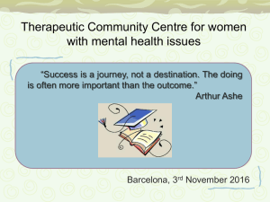 Therapeutic community centre for women with