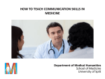 HOW TO TEACH COMMUNICATION SKILLS IN MEDICINE