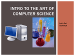Intro to the Art of Computer Science
