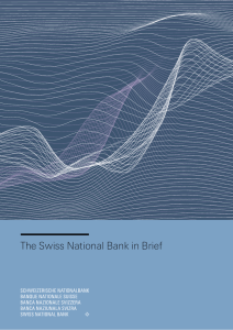 The Swiss National Bank in Brief