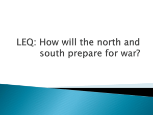 LEQ: How will the north and south prepare for war?