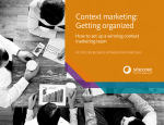 Context marketing: Getting organized