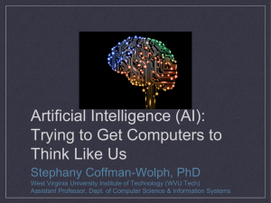 Artificial Intelligence (AI): Trying to Get Computers to Think Like Us