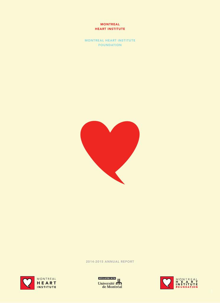 MONTREAL HEART INSTITUTE MONTREAL HEART INSTITUTE