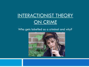 Interactionist theory on crime