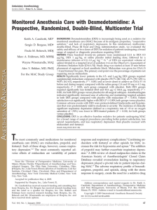 Monitored Anesthesia Care with Dexmedetomidine: A