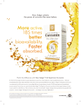 More active 185 times better bioavailability Faster absorbed . .