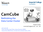 CamCube - Rethinking the Data Center Cluster - Bretagne