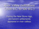 River Valley civilizations (3500 BC to 500 BC)