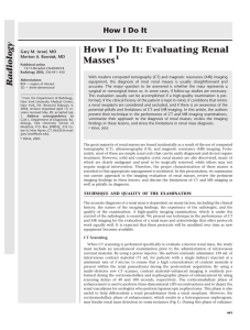 How I Do It: Evaluating Renal Masses