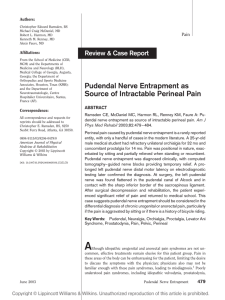 Pudendal Nerve Entrapment as Source of Intractable Perineal Pain