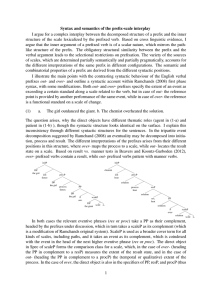 Syntax and semantics of the prefix-scale interplay I argue for