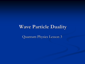 AS_Unit1_Quantum_06_Wave_Particle_Duality