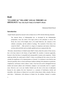 "Draft ""CLASSICAL"" ISLAMIC LEGAL THEORY AS"