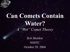 "Can Comets Contain Water? A ""Wet"""