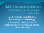 4.00 Understand promotion and intermediate uses of marketing