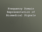 Frequency Domain Representation of Biomedical Signals