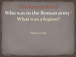 The Roman Army Who was in the Roman army?
