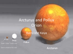 Arcturus and Pollux