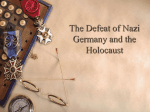 The Defeat of Nazi Germany and the Holocaust