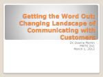 Getting the Word Out: Changing Landscape of Communicating with
