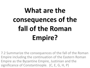 What are the consequences of the fall of the Roman Empire?