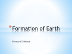 Formation of Earth - GSHS Mrs. Francomb