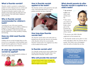 What is fluoride varnish? - Crawford County Wisconsin