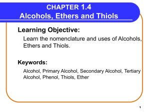 Chapter 1.4 Alcohols, Ethers and Thiols