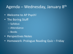 Agenda * Wednesday, January 8th