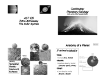 Continuing: Planetary Geology Anatomy of a Planet