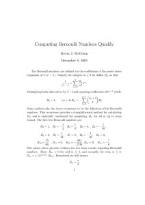 Kevin McGown: Computing Bernoulli Numbers Quickly