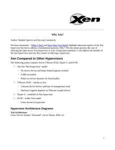 Xen Compared to Other Hypervisors