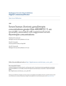 Serum human chorionic gonadotropin concentrations greater than