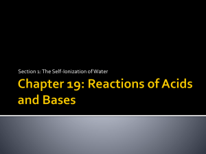 Chapter 19: Reactions of Acids and Bases