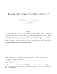 Pricing and Hedging Volatility Derivatives