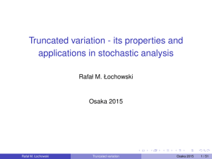 Truncated variation - its properties and applications in stochastic