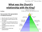 What was the Church*s relationship with the King?