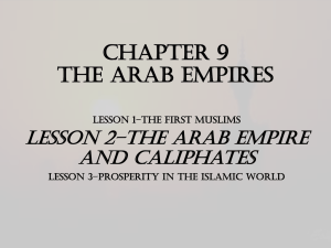 CHAPTER 9 The Arab Empires